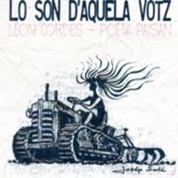 Lo CD d'Aquela Votz, Léon Cordes - Poèta Paisan : poèmas meses en musica